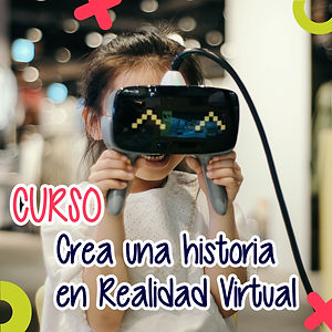 Curso-Crea-una-historia-en-Realidad-Virt