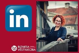 LinkedIn profils - Tavs slepenais ierocis karjerā un biznesā