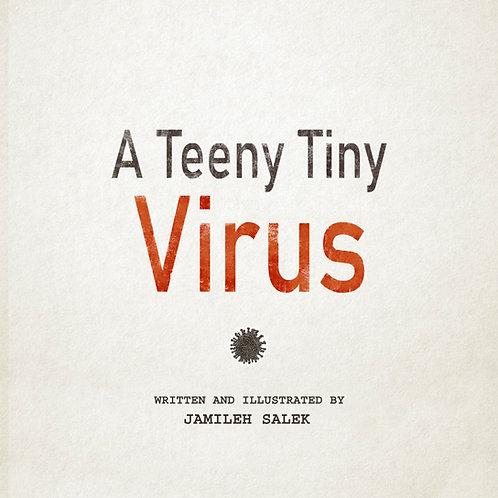 A Teeny Tiny Virus