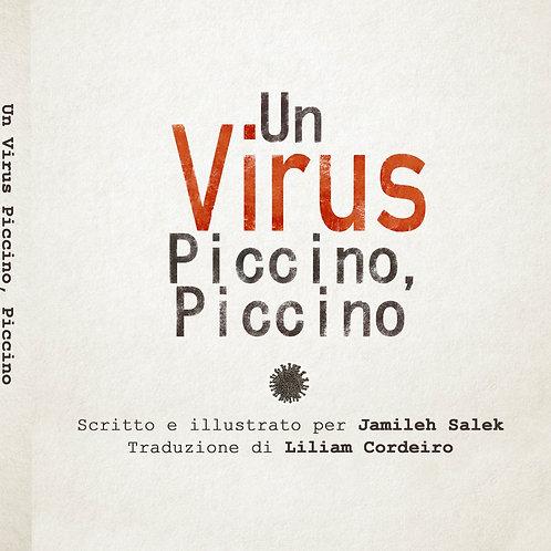 Un Virus Piccino, Piccino