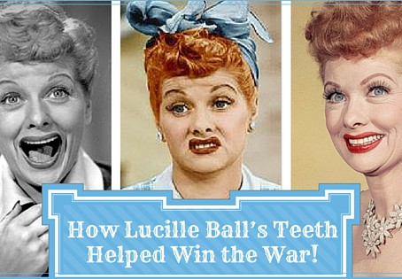 How Lucille Ball's Teeth Helped Win the War!