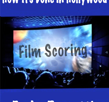 Film Scoring; Film Makers and Musicians