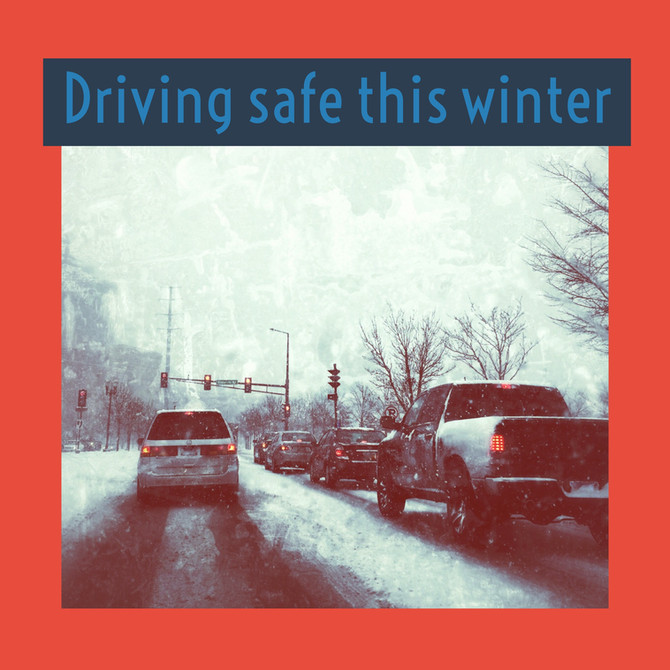 Driving Safe This Winter