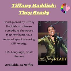 Tiffany Haddish: They Ready