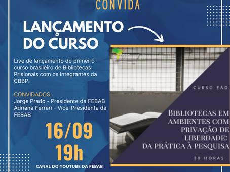 Lançamento do Primeiro Curso Brasileiro de Bibliotecas Prisionais