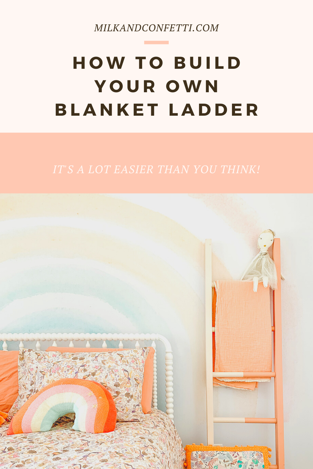 MAKE YOUR OWN BLANKET LADDER