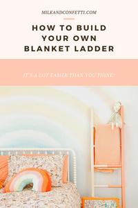 MAKE YOUR OWN BLANKET LADDER