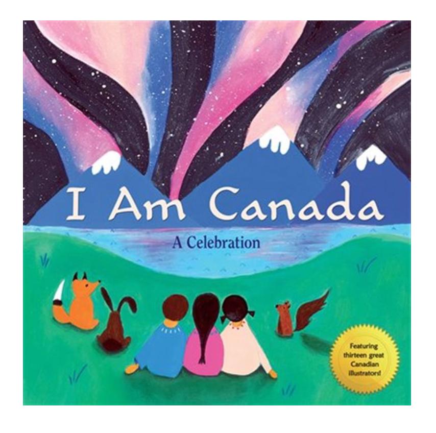 I Am Canada Book.