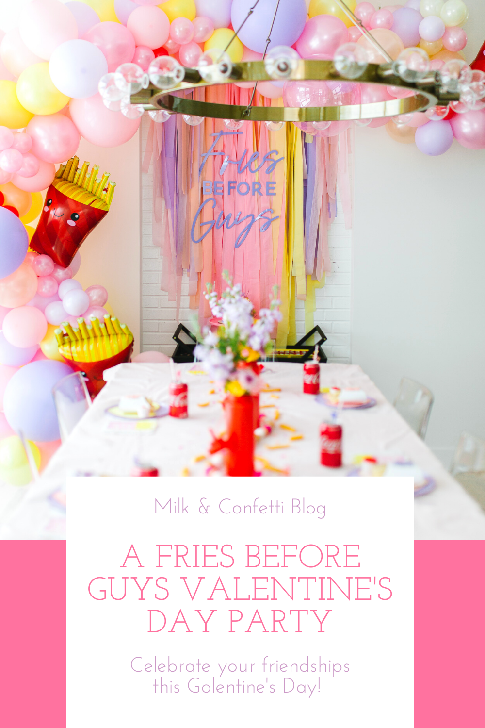 A fries before guys Valentines Day party decorated pink purple and yellow streamers, balloons, flowers, fries and ketchup bottles all for a Galentine's Day theme for kids.