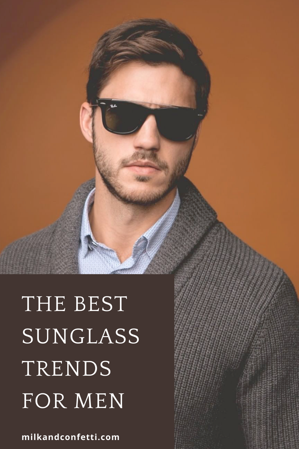 Top sunglass trends for men.