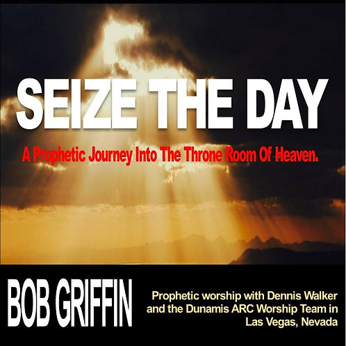 'SEIZE THE DAY' - SPONTANEOUS WORSHIP CD
