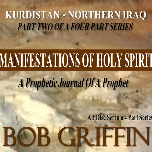 KURDISTAN, IRAQ #2 - MANIFESTATIONS OF HOLY SPIRIT