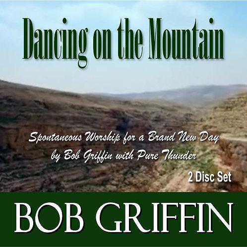 DANCING ON THE MOUNTAIN - Spontaneous Worship
