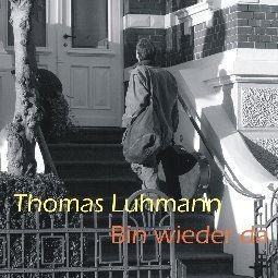 Thoams Luhmann: CD Bin wieder da