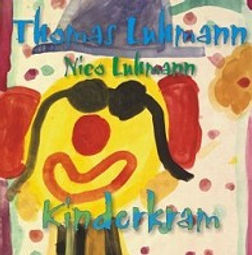 Thomas Luhmann: CD Kinderkram (2000)