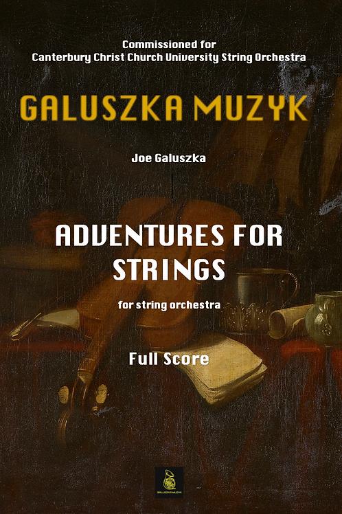 ADVENTURES FOR STRINGS (2012) - Joe Galuszka (Score & Parts)