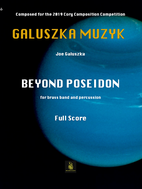 BEYOND POSEIDON (2019) - for brass band and percussion -         (Score & Parts)