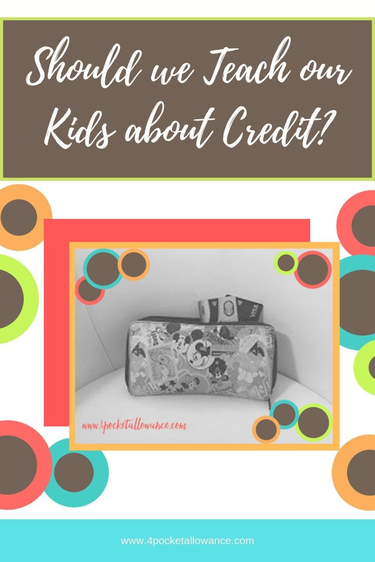 The Credit Conundrum, Ideas for parents about allowances and teaching kids about money and financial literacy, #4PocketAllowance
