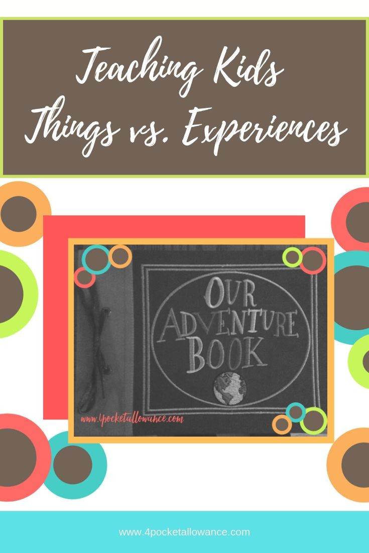Things vs. Experiences, Ideas for parents about allowances and teaching kids about money and financial literacy, #4PocketAllowance