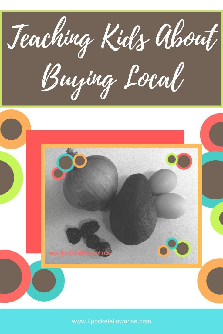 Teaching Kids about buying local, Ideas for parents about allowances and teaching kids about money and financial literacy, #4PocketAllowance
