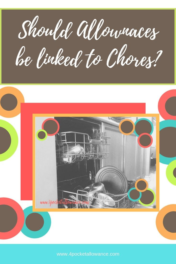 Should an Allowance be linked to chores, Ideas for parents about allowances and teaching kids about money and financial literacy, #4PocketAllowance