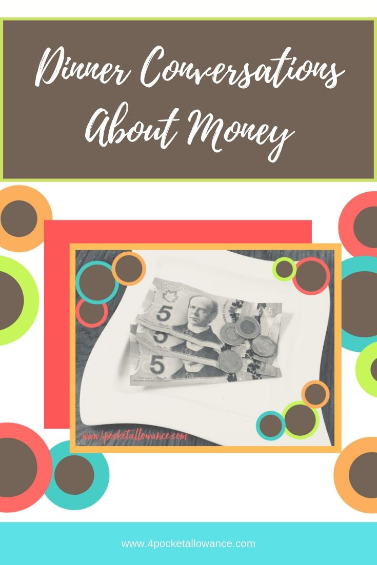 Dinner Conversations, Ideas for parents about allowances and teaching kids about money and financial literacy, #4PocketAllowance