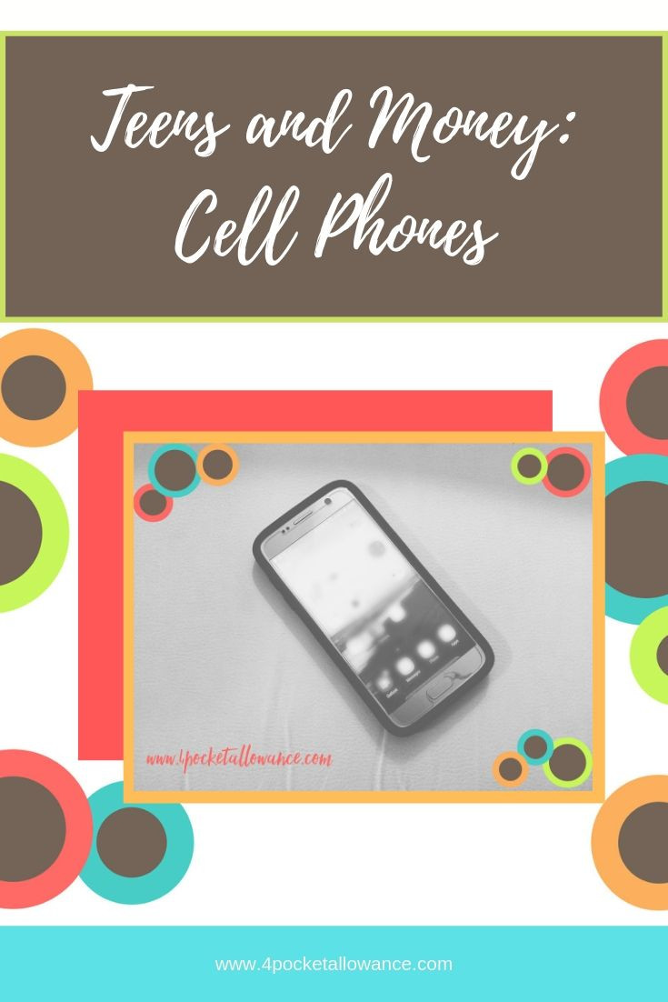 The Famous Cell Phone Dilemma, Ideas for parents about allowances and teaching kids about money and financial literacy, #4PocketAllowance