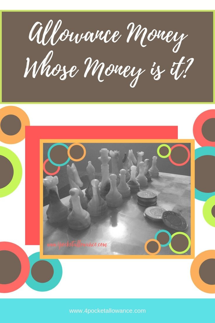 Is it mine or yours?, Ideas for parents about allowances and teaching kids about money and financial literacy, #4PocketAllowance