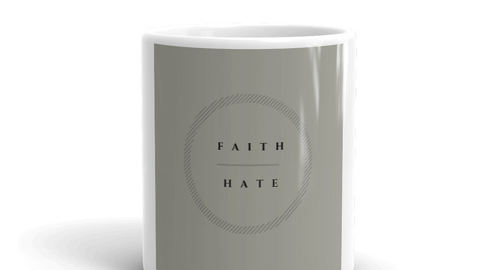 FAITH over HATE mug