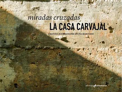 Publicación del libro La Casa Carvajal