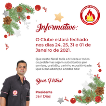 INFORMATIVO - O Clube estará fechado nos dias 24, 25, 31 e 01 de Janeiro de 2021.