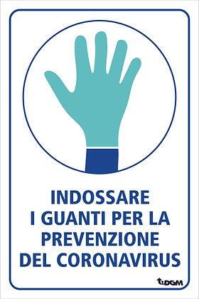 Indossare i Guanti per Prevenzione Coronavirus - supporto rigido Forex 3mm