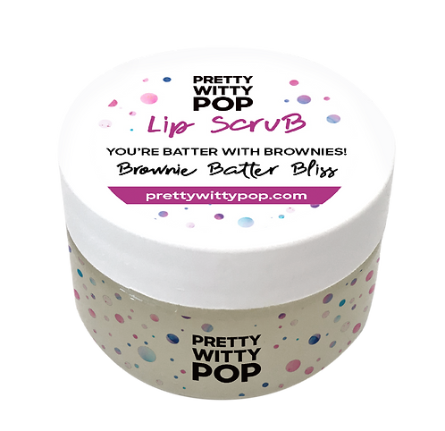 YOU'RE BATTER WITH BROWNIES! Lip Scrub