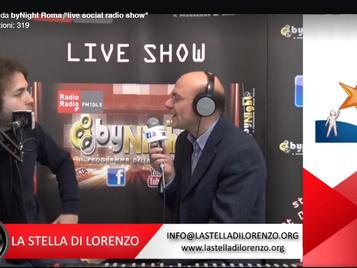 La Stella di Lorenzo ospite del programma byNight di Radio Radio