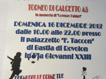 Torneo di calcetto A5 in memoria di Lorenzo
