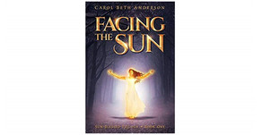 "Review of ""Facing the Sun"" by Carol Beth Anderson"