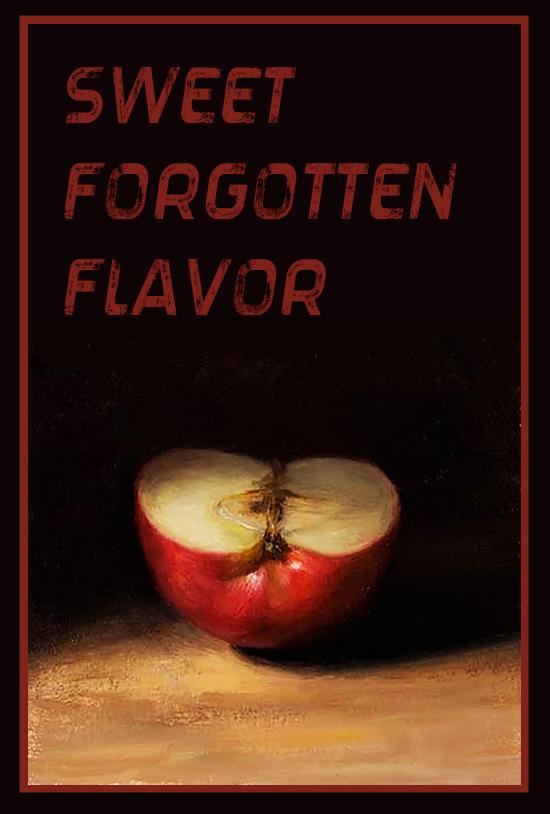 Sweet Forgotten Flavor
