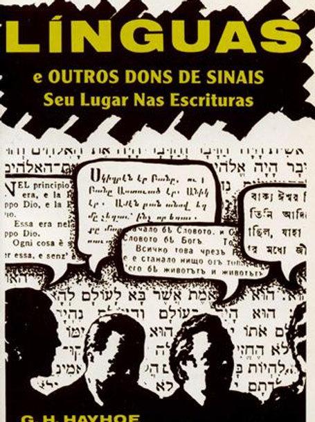 Línguas e Outros Dons de Sinais - Seu Lugar nas Escrituras