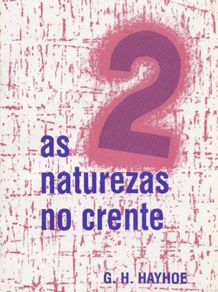 As Duas Naturezas do Crente