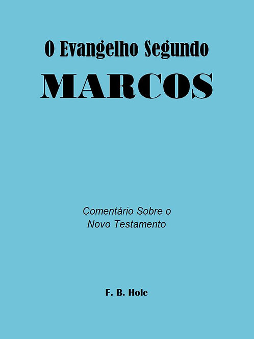 O Evangelho Segundo Marcos