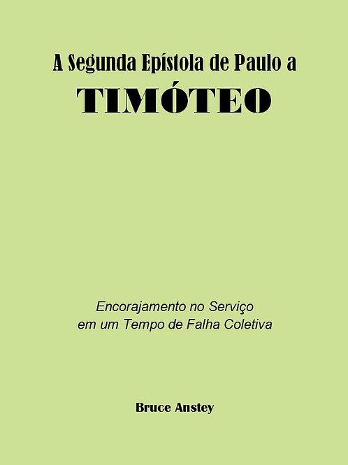 A Segunda Epístola de Paulo a Timóteo
