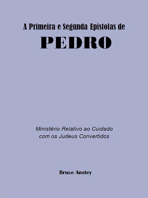 A Primeira e Segunda Epístola de Pedro
