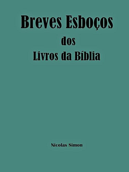 Breves Esboços dos Livros da BÍBLIA