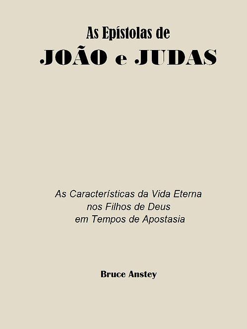 As Epístolas de João e Judas