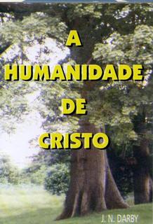 A Humanidade de Cristo