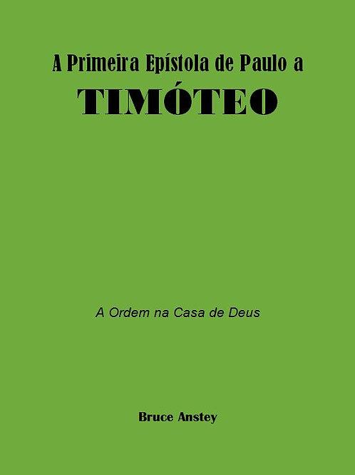A Primeira Epístola de Paulo a Timóteo