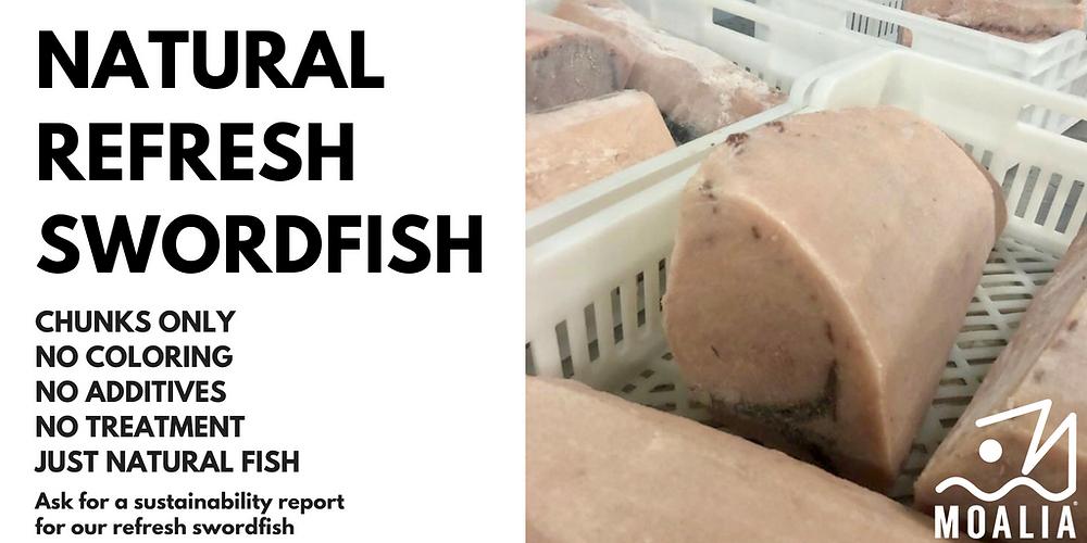 Natural refreshed swordfish