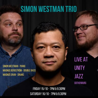 Simon Westman Trio - Live at Unity Jazz, Gothenburg