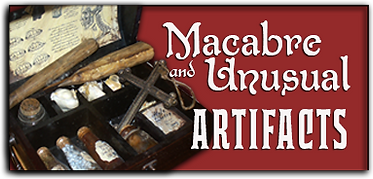 Macabre and Unusual Artifacts.png