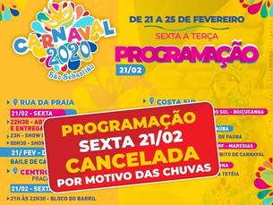 São Sebastião cancela parte da programação de carnaval desta sexta por causa das chuvas